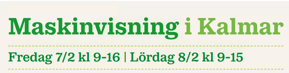 Maskinvisning hos Lantmännen Maskin i Kalmar 7-8 februari!